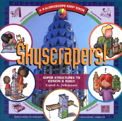 Skyscrapers! By Johmann, Carol A./ Kline, Michael P. (ILT)